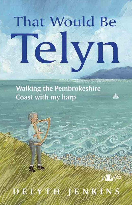 Llun o 'That Would Be Telyn (e-book)' 